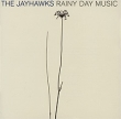 The Jayhawks Rainy Day Music set by Gyrados установил.